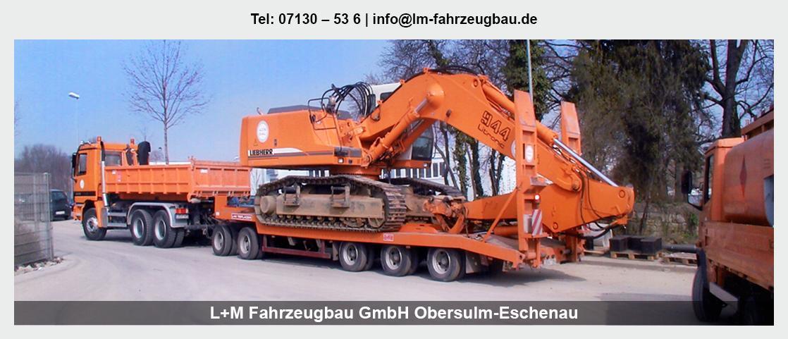 Fahrzeugbau in Lehrensteinsfeld - L+M Fahrzeugbau GmbH: Tiefladeranhänger, Sonderanfertigungen